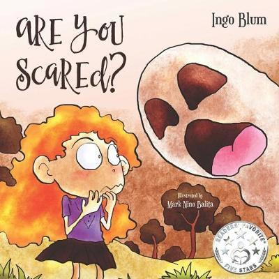 Are You Scared? by Ingo Blum