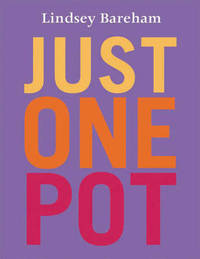 Just One Pot by Lindsey Bareham image