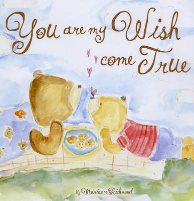 You are My Wish Come True by Marianne Richmond image