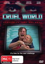 Cruel World on DVD