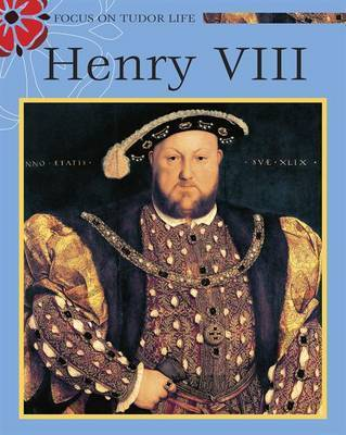 Henry VIII by Moira Butterfield