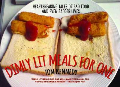 Dimly Lit Meals for One by Tom Kennedy image