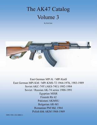 the Ak47 Catalog Volume 3 by Rob Stott image
