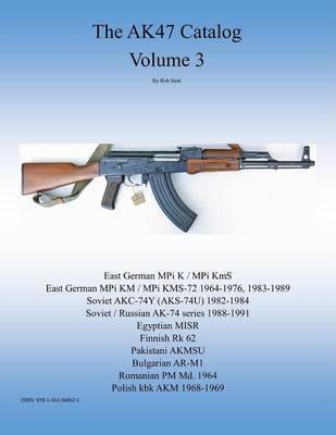 the Ak47 Catalog Volume 3 by Rob Stott image