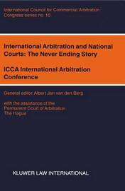 International Arbitration and National Courts: The Never Ending Story image