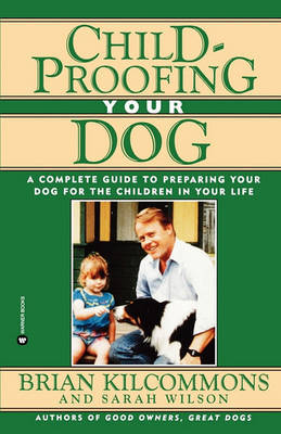Childproofing Your Dog by Brian Kilcommons image
