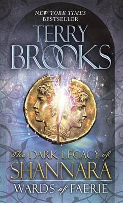 The Wards of Faerie (The Dark Legacy of Shannara) US Ed by Terry Brooks image