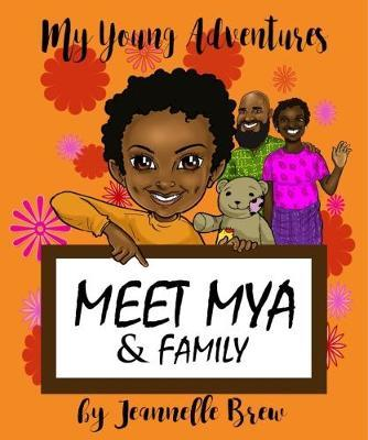 My Young Adventures by Jeannelle Brew