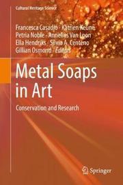 Metal Soaps in Art
