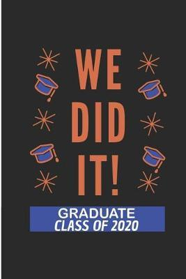 We did It Graduate Class Of 2020 by Debby Prints image