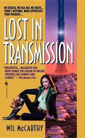 Lost In Transmission by Wil Mccarthy image