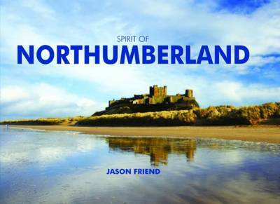 Spirit of Northumberland by Jason Friend