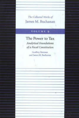 The Power to Tax by Geoffrey Brennan