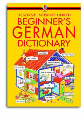 Beginner's German Dictionary by Helen Davies