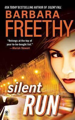 Silent Run by Barbara Freethy