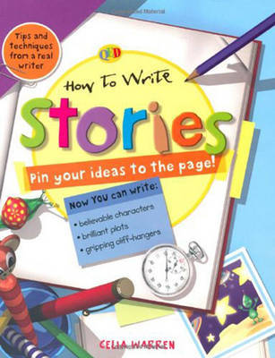 How to Write... Stories by Celia Warren image
