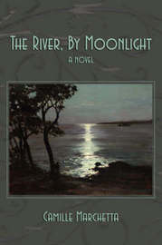 The River, by Moonlight by Camille Marchetta image