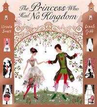 The Princess Who Had No Kingdom by Ursula Jones image