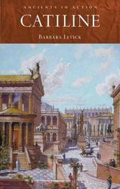 Catiline by Barbara Levick