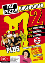 Fat Pizza - Uncensored 2 on DVD