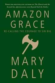 Amazon Grace by Mary Daly image