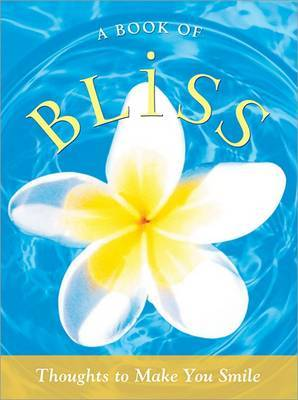 A Book of Bliss: Thoughts to Make You Smile image
