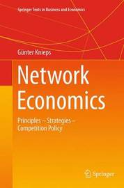 Network Economics by Gunter Knieps