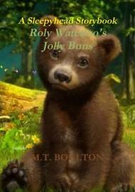 Roly Waterloo's Jolly Buns by M.T. Boulton