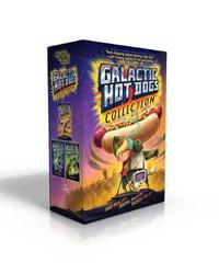 Galactic Hot Dogs Collection by Max Brallier