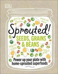 Sprouted! by Caroline Bretherton