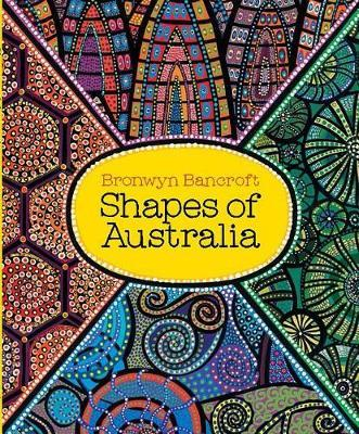 Shapes of Australia by Bronwyn Bancroft image