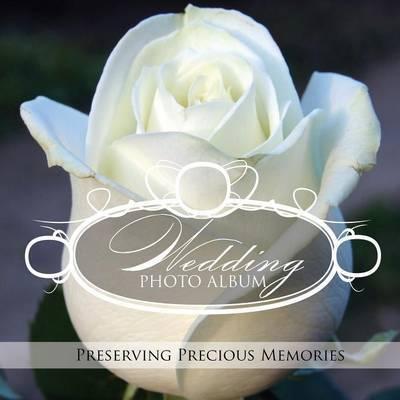 Wedding Photo Album by Speedy Publishing LLC