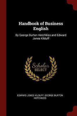 Handbook of Business English by Edward Jones Kilduff image