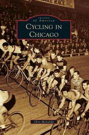 Cycling in Chicago by Chris McAuliffe