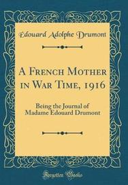 A French Mother in War Time, 1916 by Edouard Adolphe Drumont image