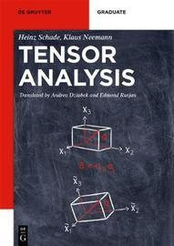 Tensor Analysis by Heinz Schade