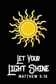 Let Your Light Shine by Black Line Publishing image