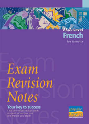 AS/A-level French Exam Revision Notes by Joe Jannetta image