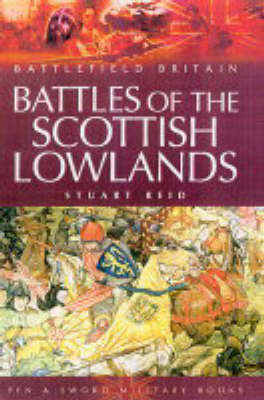 Battles of the Scottish Lowlands by Stuart Reid image