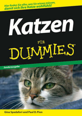 Katzen fur Dummies by Gina Spadafori