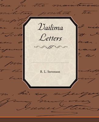 Vailima Letters by Robert Louis Stevenson
