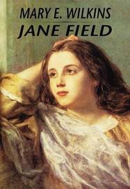 Jane Field by Mary , E Wilkins image