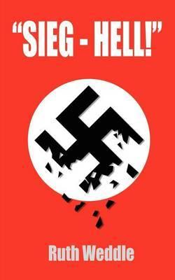 """""""Sieg - Hell"""" by Ruth Weddle"""