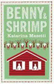 Benny and Shrimp by Katarina Mazetti image
