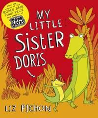 My Little Sister Doris by Liz Pichon