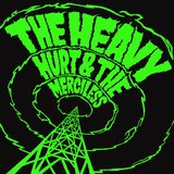 The Hurt And The Mericless by The Heavy