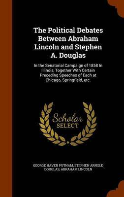a comparison between the philosophies of abraham lincoln and stephen douglass Frederick douglass was never more misguided than when he declared in an 1876 address that no man can say anything that is new of abraham lincolnby at least one count, more has been written about lincoln than about any other historical figure except jesus.