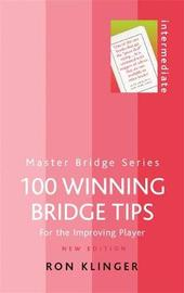 100 Winning Bridge Tips by Ron Klinger