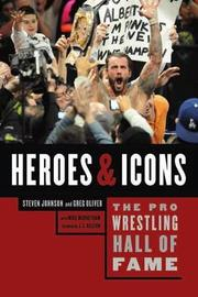 The Pro Wrestling Hall Of Fame by Steven Johnson