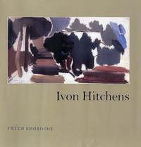 Ivon Hitchens by Peter Khoroche image